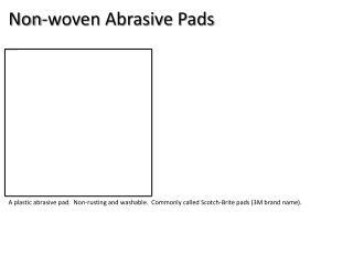 Non-woven Abrasive Pads