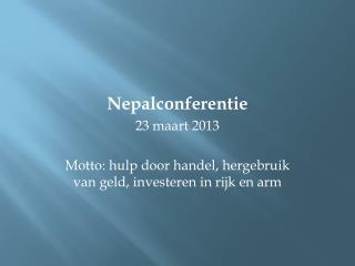 Nepalconferentie  23 maart 2013