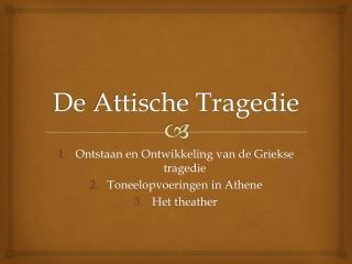 De  Attische Tragedie