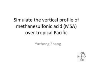 Simulate the vertical profile of  methanesulfonic  acid (MSA)  over tropical Pacific