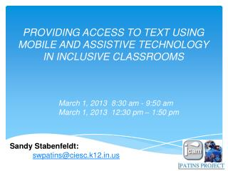 PROVIDING ACCESS TO TEXT USING  MOBILE AND ASSISTIVE TECHNOLOGY IN INCLUSIVE CLASSROOMS