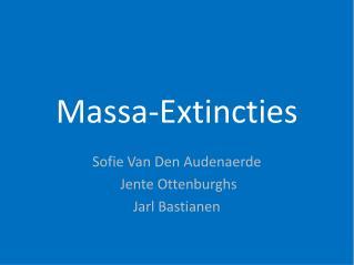 Massa-Extincties
