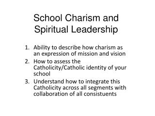 School  Charism  and Spiritual Leadership