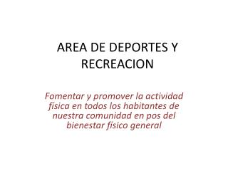 AREA DE DEPORTES Y RECREACION