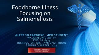 Foodborne Illness Focusing on Salmonellosis