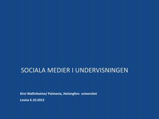 Sociala medier i undervisningen