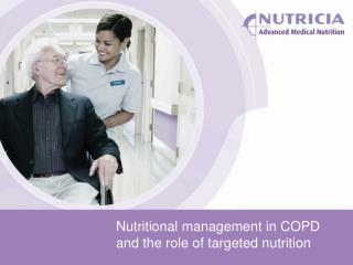Nutritional management in COPD and the role of targeted nutrition