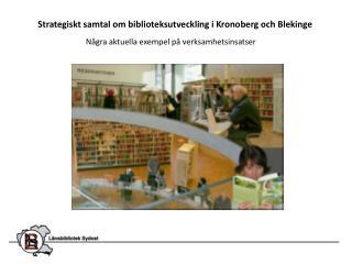 Strategiskt samtal om biblioteksutveckling i Kronoberg och Blekinge