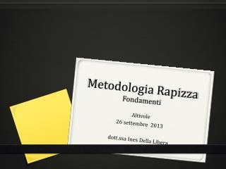Metodologia Rapizza Fondamenti