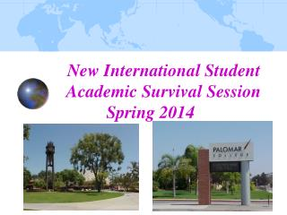 New International Student Academic Survival Session Spring 2014