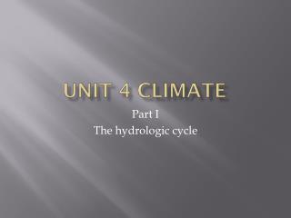 Unit 4 Climate