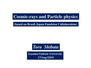 C osmic-rays and Particle physics