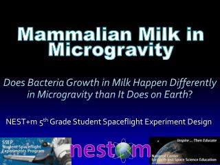 Does Bacteria Growth in Milk Happen Differently in Microgravity than It Does on Earth ?