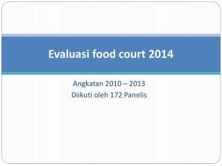 Evaluasi  food court 2014