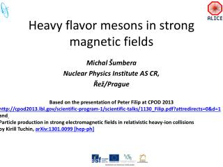 Heavy flavor mesons  in  strong magnetic fields