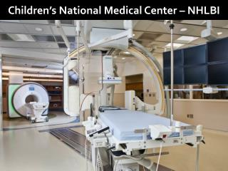 Children's National Medical Center – NHLBI