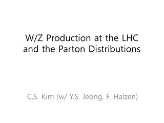 W/Z Production at the LHC  and the Parton Distributions