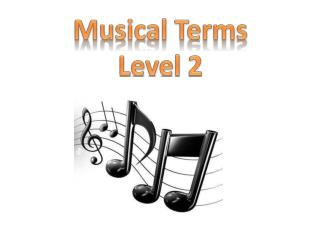 Musical Terms  Level 2