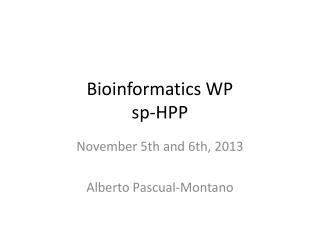 Bioinformatics  WP sp -HPP