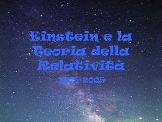 Einstein e la Teoria della Relativit