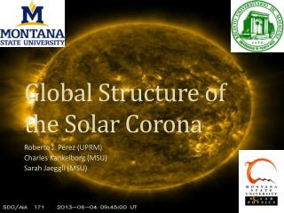 Global Structure of the Solar Corona