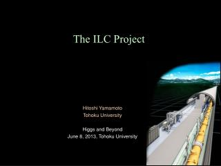 The ILC Project