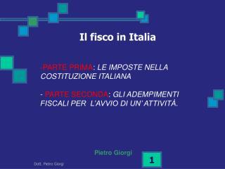 PARTE PRIMA :  LE IMPOSTE NELLA COSTITUZIONE ITALIANA