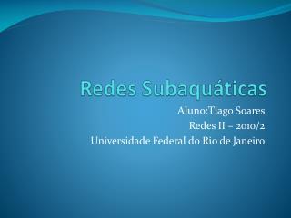 Redes Subaquáticas