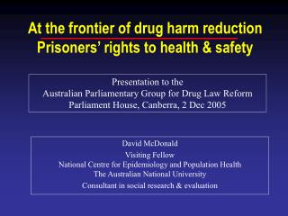 At the frontier of drug harm reduction Prisoners  rights to health  safety
