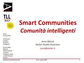 Smart Communities Comunità intelligenti