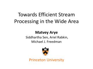 Towards Efficient Stream Processing in the Wide Area