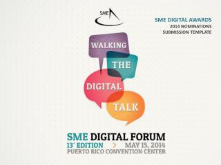 SME Digital Awards 2014 Nominations  Submission Template