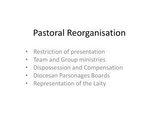 Pastoral Reorganisation