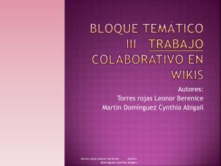 Bloque temático iii    trabajo  colaborativo en wikis