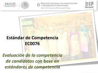 Estándar de Competencia EC0076