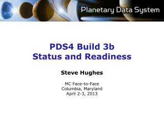 PDS4 Build 3b Status and Readiness
