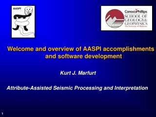 Welcome and overview of AASPI accomplishments and software development