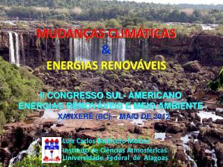 MUDANÇAS CLIMÁTICAS  & ENERGIAS RENOVÁVEIS