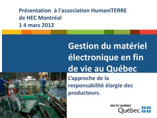 Gestion du matériel électronique en fin de vie au Québec