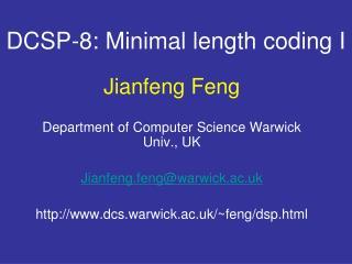 DCSP-8: Minimal length coding I