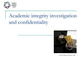 Academic  i ntegrity investigation and confidentiality