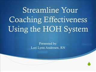 Streamline Your Coaching Effectiveness Using the HOH System