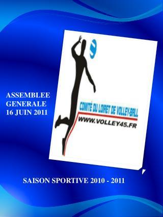 ASSEMBLEE GENERALE  16 JUIN 2011