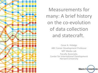 Measurements for many: A brief history on the co-evolution of data collection and statecraft.�