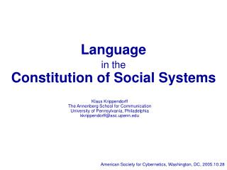 Language in the  Constitution of Social Systems