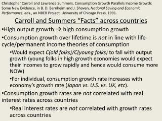 "Carroll and Summers ""Facts"" across countries High output growth   high consumption growth"