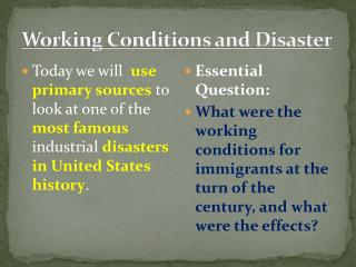 Working Conditions and Disaster