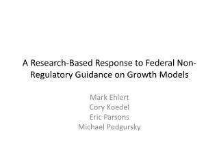A Research-Based Response to Federal Non-Regulatory Guidance on Growth  Models