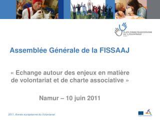 Assemblée Générale de la FISSAAJ