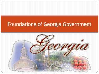 Foundations of Georgia Government